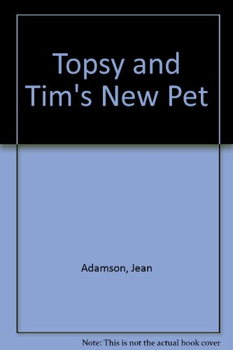 Topsy and Tim's new pet