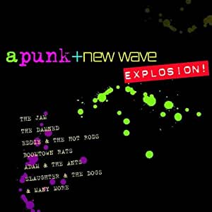 Punk & New Wave Explosion
