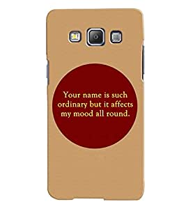 Fuson 3D Printed Quotes Designer back case cover for Samsung Galaxy A7 A700F - D4568