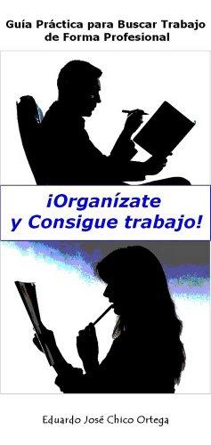 ¡Organízate y Consigue Trabajo!