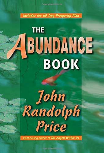 The Abundance Book por John Randolph Price