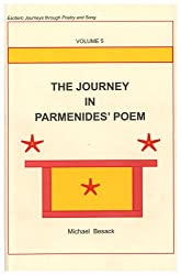 The Journey in Parmenides' Poem (Esoteric Journeys Through Poetry and Song, Band 5)