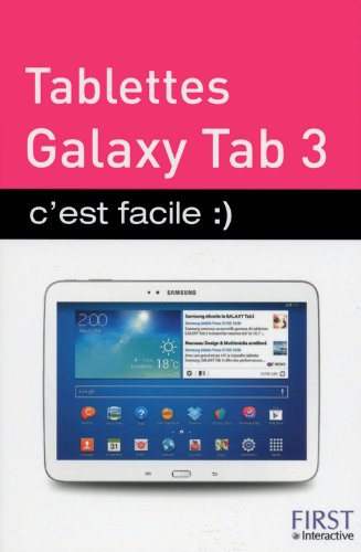Tablettes Galaxy Tab 3 c'est facile par Paul DURAND-DEGRANGES