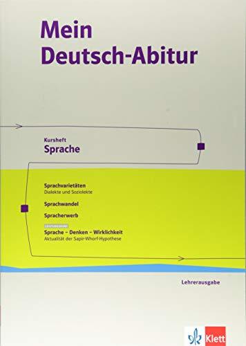 Mein Deutsch-Abitur. Ausgabe Nordrhein-Westfalen: Kursheft Sprache Lehrerausgabe Klasse 11-13