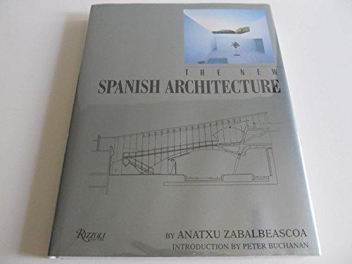 The New Spanish Architecture por Anatxu Zabalbeascoa