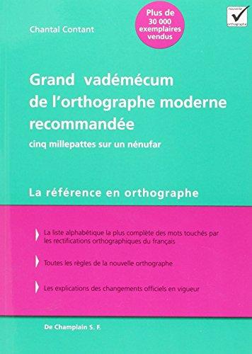 Grand Vademecum de l Orthographe Moderne Recommandee