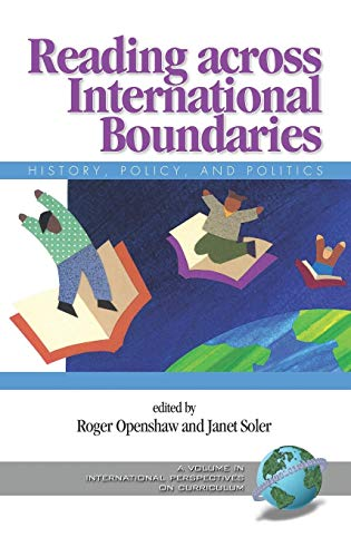 Reading Across International Boundaries: History, Policy and Politics (Hc) (International Perspectives on Curriculum)
