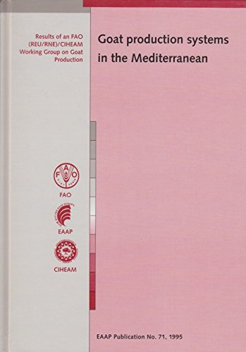 Goat Production Systems in the Mediterranean (European Association for Animal Production)