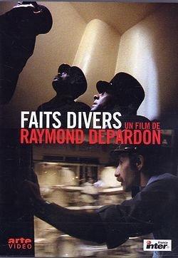 Faits divers / Raymond Depardon, Réal. | Depardon, Raymond. Monteur