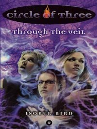 Circle of Three #9: Through the Veil (English Edition)