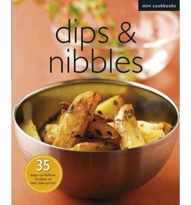 [(Mini Cookbook: Dips and Nibbles)] [ Marshall Cavendish International (Asia) Pte Ltd ] [January, 2013]