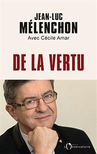 De la vertu par Jean-Luc Mélenchon