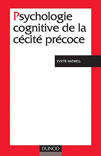 Psychologie cognitive de la cécité précoce par Yvette Hatwell