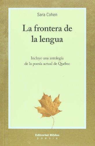La Frontera de La Lengua por Sara Cohen