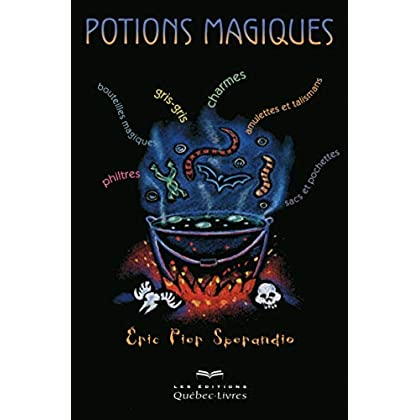 Potions magiques - 3e édition