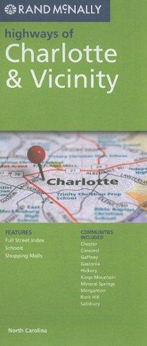Rand Mcnally Charlotte & Vicinity (Rand McNally Highways Of...) - Nc Karte Charlotte