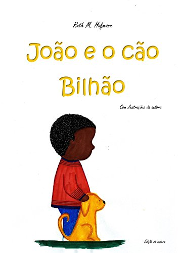 João e o cão Bilhão (Portuguese Edition) por Ruth M. Hofmann