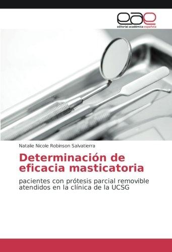 Determinación de eficacia masticatoria: pacientes con prótesis parcial removible atendidos en la clínica de la UCSG