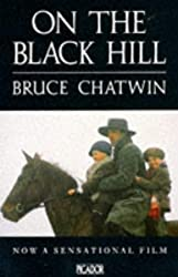 On the Black Hill (Picador Books) by Bruce Chatwin (1983-11-11)