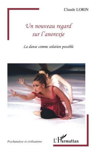 Un nouveau regard sur l'anorexie : La danse comme solution possible
