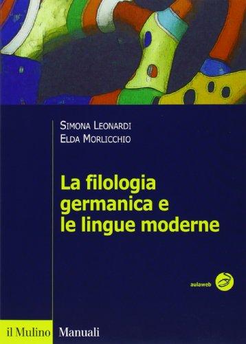 La filologia germanica e le lingue moderne
