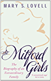 The Mitford Girls: The Biography of an Extraordinary Family (English Edition)