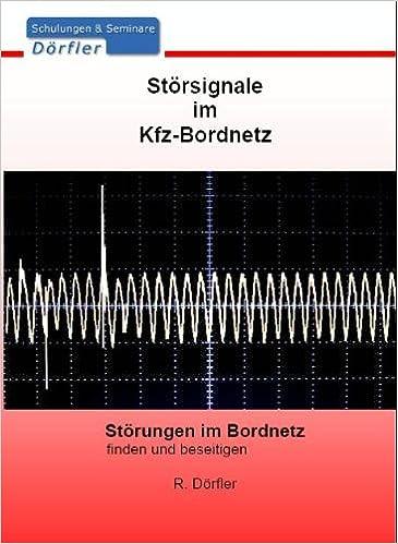 Störsignale im KFZ-Bordnetz: Störungen im Bordnetz finden und ...
