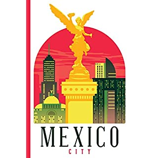 Cityscape - Mexico City : College Ruled Notebook