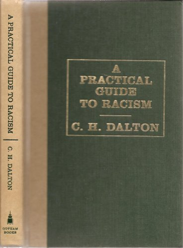 A Practical Guide to Racism (First Printing)