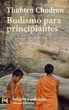 Budismo para principiantes: 4108 (El Libro De Bolsillo - Humanidades)