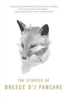 Stories of Breece D'J Pancake (English Edition) von [Pancake, Breece D'J]