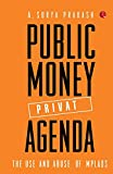 Public Money, Private Agenda: The Use And Abuse of MPLADS