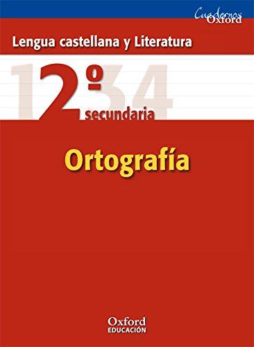 Lengua Castellana y Literatura 2º ESO Cuaderno de Ortografía (Cuadernos Oxford) - 9788467325317