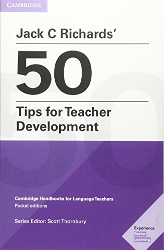 Jack C Richards 50 Tips for Teacher Development Kindle eBook ...