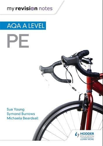 Used, My Revision Notes: AQA A-level PE (Aqa a Level My Revision for sale  Delivered anywhere in UK