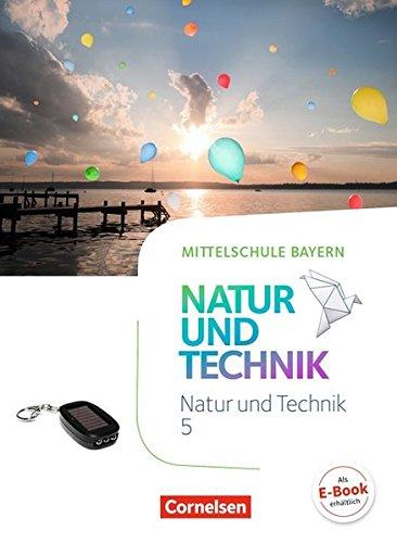 NuT - Natur und Technik - Mittelschule Bayern: 5. Jahrgangsstufe - Schülerbuch
