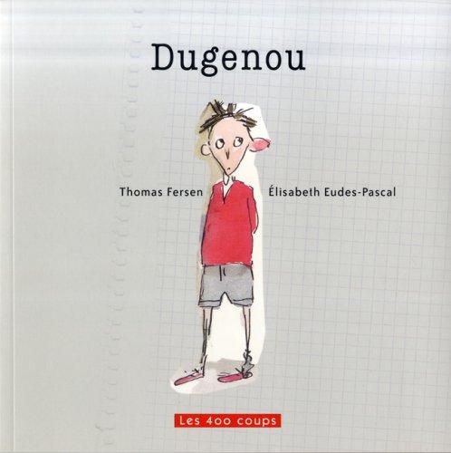 Dugenou - Stock-ferse