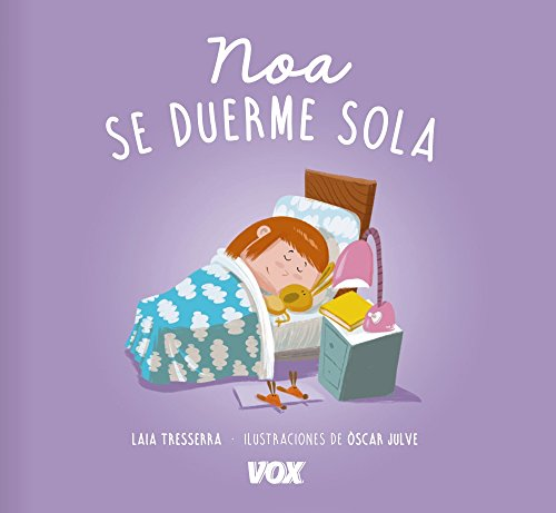 Noa se duerme sola (Vox - Infantil / Juvenil - Castellano - A Partir De 3 Años - Libros De Hábitos)