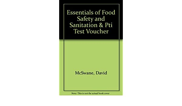 Buy Essentials of Food Safety and Sanitation & PTI Test