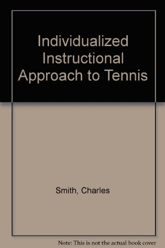 Individualized Instructional Approach to Tennis por Charles Smith