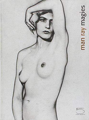 Man Ray : Magies par Valerio Dehò
