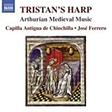 Tristan'S Harp Arthurian Medieval Music