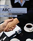 ABCs of Relationship Selling