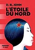 L'Etoile du Nord (AR.HORS COLLECT) - Format Kindle - 9782711200511 - 16,99 €