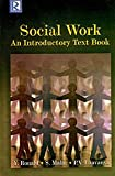 Social Work : An Introductory Text Book