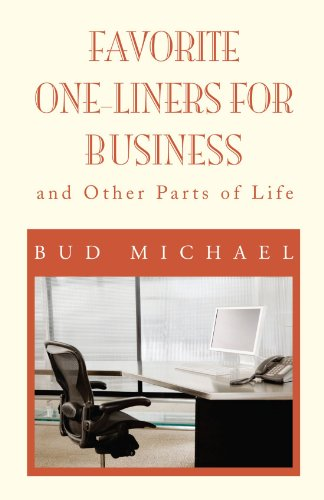 FAVORITE ONE LINERS FOR BUSINESS: and Other Parts of Life - Rev 3.0