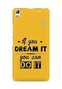 Amez If you can Dream it You can do it Back Cover For Lenovo A7000