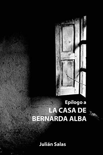 Epilogo a la casa de Bernarda Alba