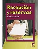 Recepción y reservas (2.ª ed. revisada y actualizada) (Hostelería y Turismo)