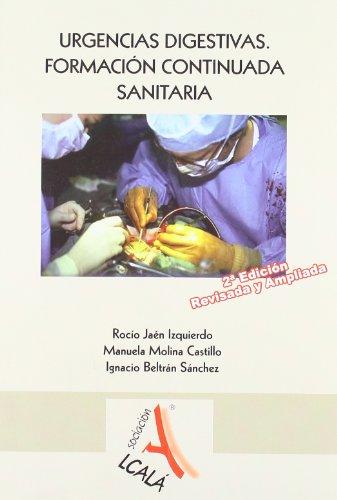 Urgencias Digestivas. Formacion C (Urgencias.Emergencias) por Rocío Jaén Izquierdo